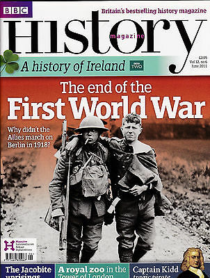 BBC HISTORY Magazine June 2011 - THE END OF THE FIRST WORLD WAR Cover