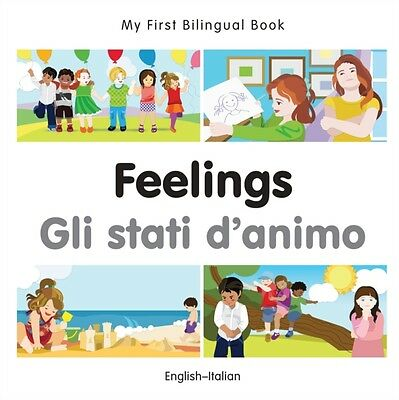 My First Bilingual Book - Feelings - Italian- English (Board book), Milet, 9781.