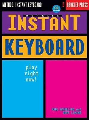 Berklee Instant Keyboard: Play Right Now! [With CD] by Paul Schmeling Paperback