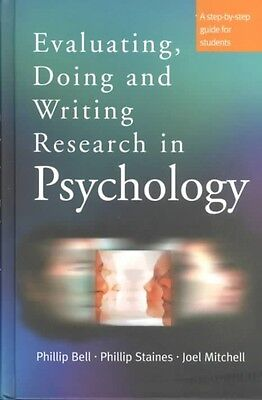 Evaluating, Doing and Writing Research in Psychology: A Step-By-Step Guide for S