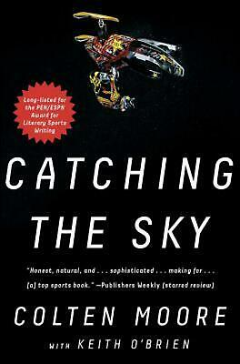 Catching the Sky by Colten Moore Paperback Book Free Shipping!