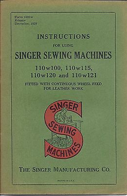 1929 Singer Sewing Machine Instruction Manual for the Model Class 110