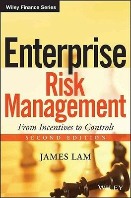 Enterprise Risk Management: From Incentives to Controls by James Lam Hardcover B