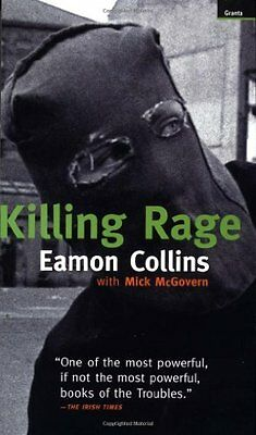 Killing Rage By Eamon Collins, Mick McGovern. 9781862070479