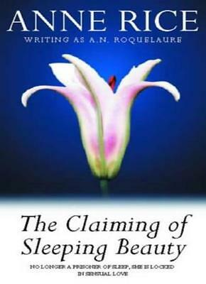 The Claiming Of Sleeping Beauty: Number 1 in series By A.N. Roq .9780708827437