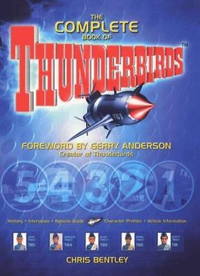"The Complete Book of the ""Thunderbirds"" By Chris Bentley, Gerry Anderson"