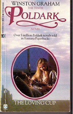 The Loving Cup: A Novel of Cornwall, 1813-1815 (Poldark 10) By  .9780006170259