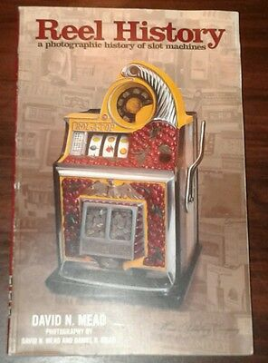 Reel History Antique Slot Machine Book by David Mead