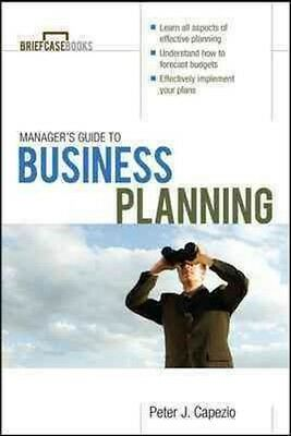 Manager's Guide to Business Planning by Peter J. Capezio Paperback Book (English