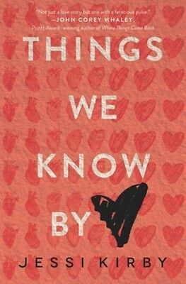 Things We Know by Heart (Paperback), Kirby, Jessi, 9780062299444