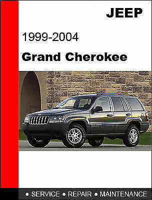 1999 2000 2001 2002 2003 2004 Jeep Grand Cherokee Service Repair Manual