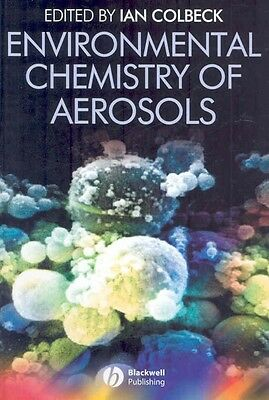 Environmental Chemistry of Aerosols by Ian Colbeck Hardcover Book (English)