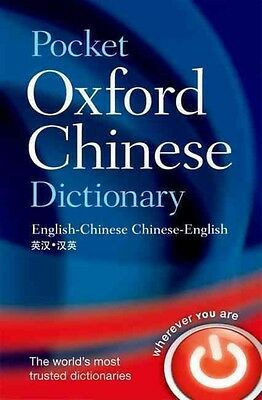 Pocket Oxford Chinese Dictionary: English-Chinese Chinese-English by Oxford Dict