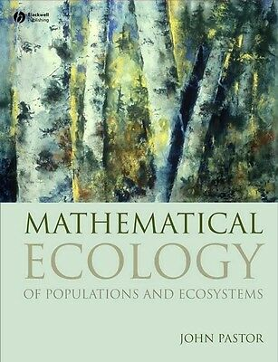 Mathematical Ecology of Populations and Ecosystems by John Pastor Paperback Book