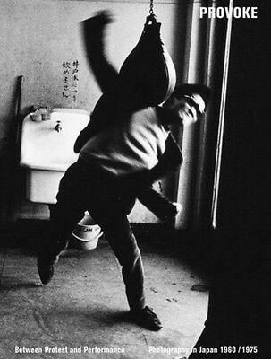 PROVOKE: Between PROTEST and PERFORMANCE - Photography in Japan 1960 / 1975 (Pa.