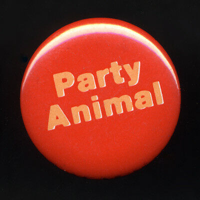 Novelty pinback button PARTY ANIMAL Vintage 1980s pin badge