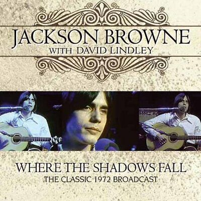 Jackson Browne - Where The Shadows Fall 1972 Broadcast  2X Vinyl LP New & Sealed