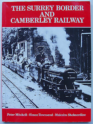 The Surrey Border and Camberley Railway - Plateway Press 1993