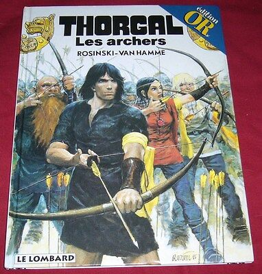 Thorgal 9 - Les Archers - Rosinski Van Hamme - Le Lombard Edition Or - Be