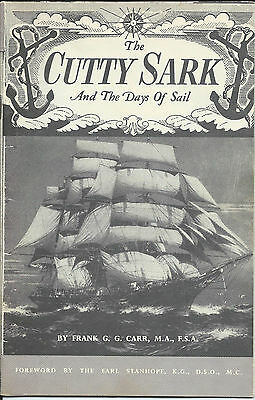 Vintage The Cutty Sark and the Days of Sail by Frank G.G. Carr (1st Edition)