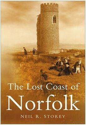 The Lost Coast of Norfolk by Neil R. Storey Paperback Book