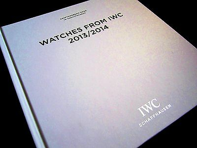 IWC watch 2013 / 2014 CATALOGUE BOOK BROCHURE. Still Sealed!