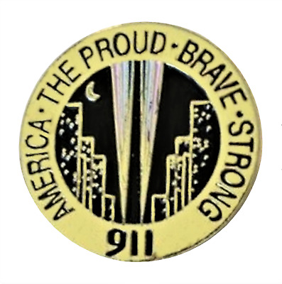 """911 9/11 Twin Towers New York """"America The Proud Brave Strong"""" Pin Badge"""