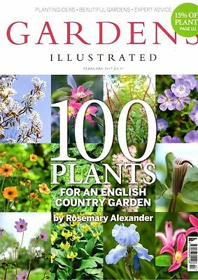 Gardens Illustrated Magazine February 2017 English Country Garden, Alexander