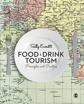 Food and Drink Tourism by Sally Everett (English)