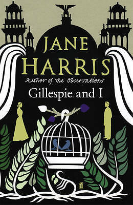 Gillespie and I, Jane Harris, New