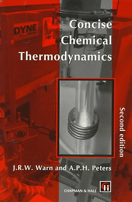 Concise Chemical Thermodynamics, Good Condition Book, Peters, T., Warn, J.R., IS