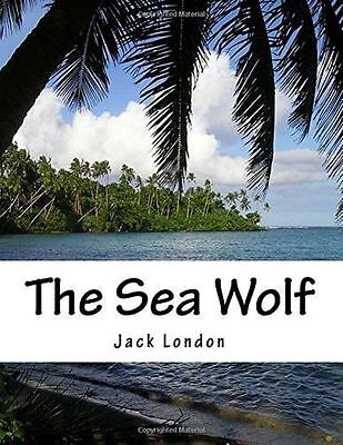 **NEW** - The Sea Wolf (Paperback) 1517232309