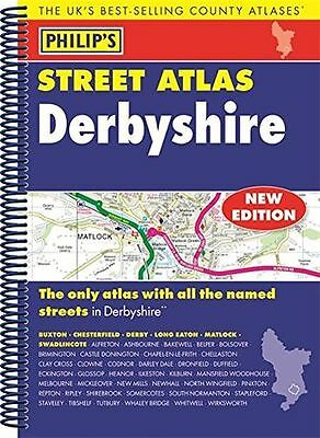 NEW - Philip's Street Atlas Derbyshire: Spiral Edition (Paperback) 1849074291