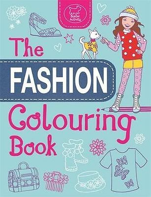 **NEW** - The Fashion Colouring Book (Buster Activity) (Paperback) 1780552467