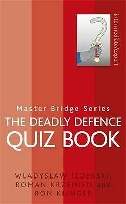 **NEW** - The Deadly Defence Quiz Book (MASTER BRIDGE) (Paperback) 0297864777