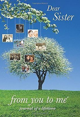 NEW - Dear Sister, from you to me (Journal of a Lifetime) () (HC) 1907048049