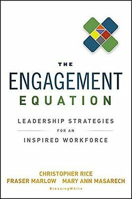 The Engagement Equation: Leadership Strategies for an Inspired (HC) 1118308352