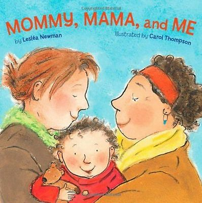 **NEW** - Mommy, Mama and ME (Board book) 1582462631
