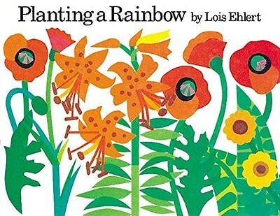 **NEW** - Planting a Rainbow (Board book) 015204633X