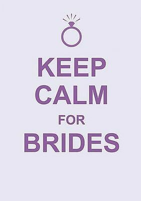 **NEW** - Keep Calm for Brides (Hardcover) 1849532419