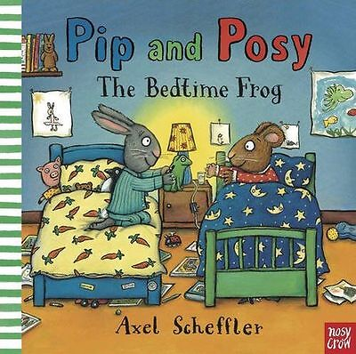 **NEW** - Pip and Posy: The Bedtime Frog (Paperback) 085763383X