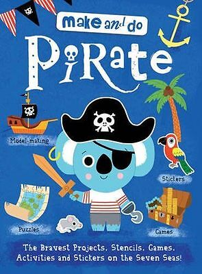 **NEW** - Make and Do: Pirate (Make & Do) (Paperback) 1784930326