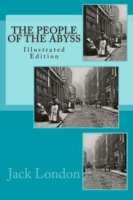 **NEW** - People Of The Abyss (Illustrated) (Paperback) 1482642964