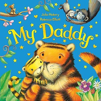 **NEW** - My Daddy (Board book) 1447282701