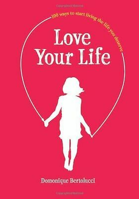 **NEW** - Love Your Life (Hardcover) 174270509X