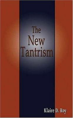 **NEW** - The New Tantrism (Paperback) 189652365X