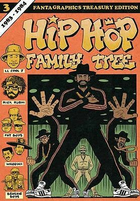 **NEW** - Hip Hop Family Tree Book 3: 1983-1984 (Paperback) 160699848X