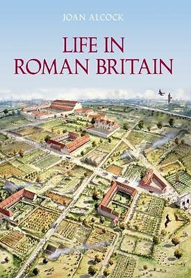 **NEW** - Life in Roman Britain (Paperback) 0752435930