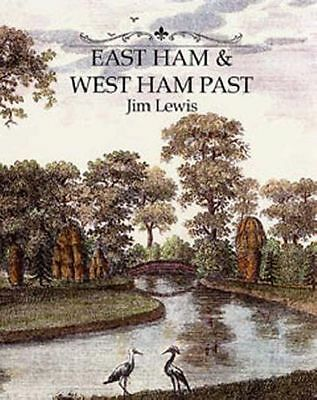 **NEW** - East and West Ham Past (Hardcover) 0948667931