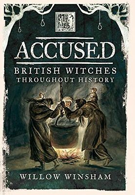 **NEW** - Accused: British Witches throughout History (Hardcover) 1473850037